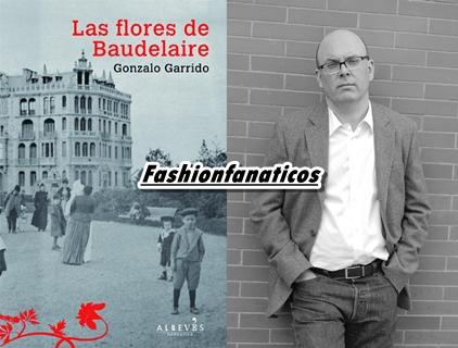 """LAS FLORES DE BAUDELAIRE, DE GONZALO GARRIDO, PRESELECCIONADA PARA EL FESTIVAL """"LA PRIMERA NOVELA"""" DE CHAMBÉRY, FRANCIA"""