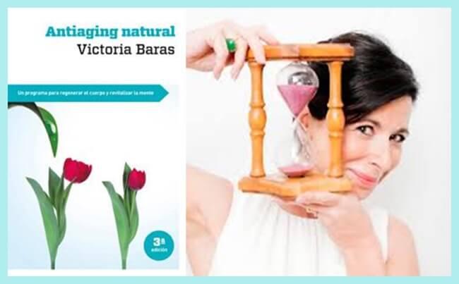 ENTREVISTA A VICTORIA BARAS, «Antiaging Natural»